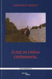 Dominique Noguez - Eloge du cinéma expérimental.