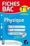 Dominique Noisette - Fiches bac Physique Tle S (enseignement spécifique) - fiches de révision   Terminale S.