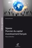 Dominique Nouvellet - Siparex - Pionnier du capital investissement français.