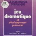 Dominique Oberlé - Jeu dramatique et développement personnel.