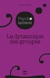 Dominique Oberlé - La dynamique des groupes.