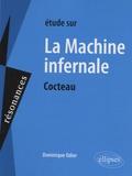Dominique Odier - Etude sur La machine infernale, Jean Cocteau.