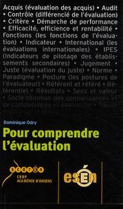 Dominique Odry - Pour comprendre l'évaluation.