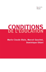 Dominique Ottavi et Marie-Claude Blais - Conditions de l'éducation.