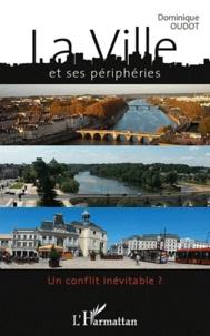 Deedr.fr La ville et ses périphéries - Un conflit inévitable ? Image