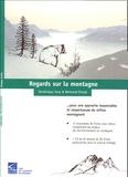 Dominique Oury et Bertrand Rivoal - Regards sur la montagne - Pour une approche responsable et respectueuse du milieu montagnard. 1 Cédérom