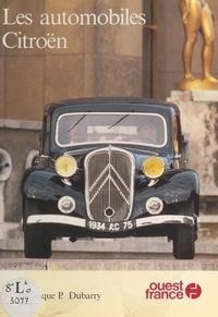 Dominique P. Dubarry - Les automobiles Citroën.