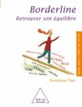 Dominique Page - Borderline - Retrouver son équilibre.