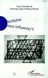 Dominique Pages et Nicolas Pélissier - Territoires sous influence Tome 1 - Territoires sous influence.