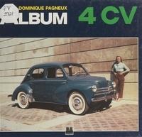 Dominique Pagneux et  Collectif - Album 4 CV.