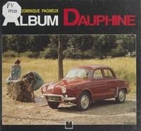 Dominique Pagneux et  Collectif - Album Dauphine.