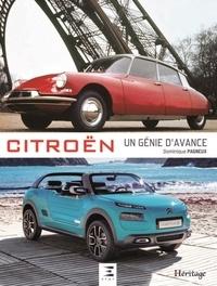 Dominique Pagneux - Citroën, un génie d'avance.