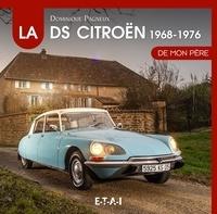 Deedr.fr La Citroën DS de mon père - 1968-1976 Image