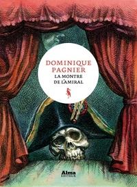 Dominique Pagnier - La montre de l'amiral.