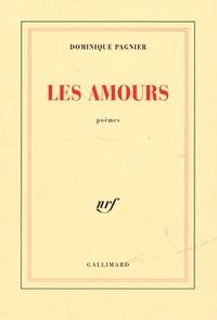 Dominique Pagnier - Les Amours.