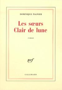 Dominique Pagnier - Les soeurs Clair de lune.