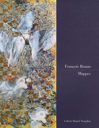 Dominique Païni et François Rouan - François Rouan - Mappes.