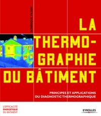 La thermographie du bâtiment - Principes et applications du diagnostic thermographique.pdf