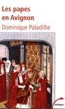 Dominique Paladilhe - Les papes en Avignon.