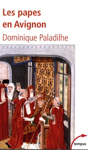 Les papes en Avignon - Dominique Paladilhe pdf epub