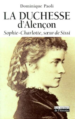 Duchesse D'alençon Bazar De La Charité