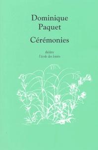 Dominique Paquet - Cérémonies.