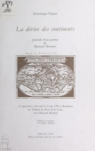 Dominique Paquet - La Dérive des continents.