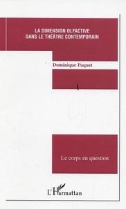 Dominique Paquet - La dimension olfactive dans le théâtre contemporain.