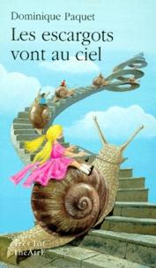 Dominique Paquet - Les escargots vont au ciel - Rêverie avec la complicité tutélaire de Gaston Bachelard, [Villiers-le-Bel, Centre culturel Marcel-Pagol, 8 décembre 1997.