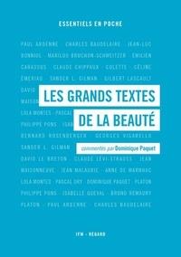 Dominique Paquet - Les grands textes de la beauté.