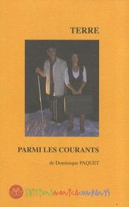 Dominique Paquet - Terre parmi les courants.
