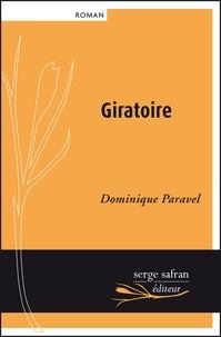 Dominique Paravel - Giratoire.