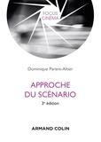 Dominique Parent-Altier - Approche du scénario - 3e éd..