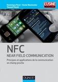 Dominique Paret et Xavier Boutonnier - NFC (Near Field Communication) - Principes et applications de la communication en champ proche.