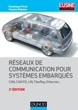 Dominique Paret et Hassina Rebaine - Réseaux de communication pour systèmes embarqués - 2e éd. - CAN, CAN FD, LIN, FlexRay, Ethernet.