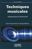 Dominique Paret et Serge Sibony - Techniques musicales - Fréquences et harmonies.