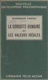 Dominique Parodi et Emile Bréhier - En quête d'une philosophie. La conduite humaine et les valeurs idéales.