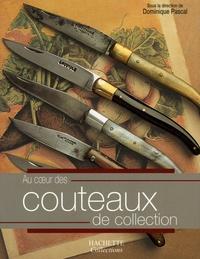 Dominique Pascal et René Pannier - Au coeur des Couteaux de collection.