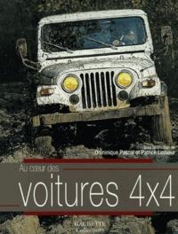 Dominique Pascal et Patrick Lesueur - Au coeur des voitures 4x4.