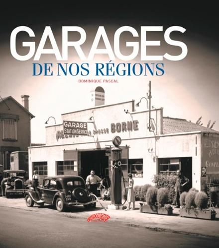 Dominique Pascal - Garages de nos régions.
