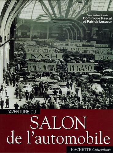 Dominique Pascal et Patrick Lesueur - Salon de l'automobile.
