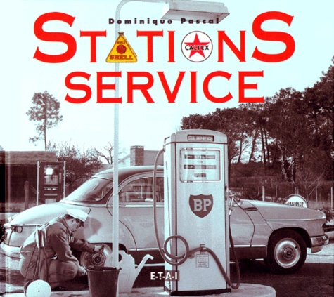 Dominique Pascal - Stations-service.