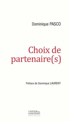 Dominique Pasco - Choix de partenaire(s).