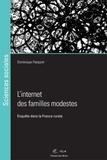Dominique Pasquier - Internet des familles modestes - Enquête dans la France rurale.
