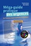 Dominique Pateron et Maurice Raphaël - Méga-guide pratique des urgences.
