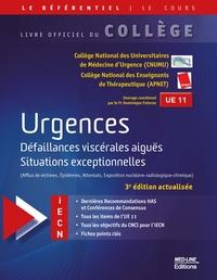 Dominique Pateron et  CNUMU - Urgences - Défaillances viscérales aiguës, situations exceptionnelles (épidémies, attentats, exposition nucléaire-radiologique-chimique).