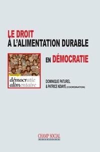 Dominique Paturel et Patrice Ndiaye - Le droit à l'alimentation durable en démocratie.