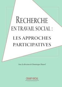 Dominique Paturel - Recherche en travail social : les approches participatives.