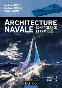 Téléchargements ebooks gratuits pour nook Architecture navale  - Connaissance et pratique par Dominique Paulet, Dominique Presles, Frédéric Neuman 9782100769254 CHM RTF DJVU in French