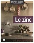 Dominique Paulvé - Le zinc - Idées déco pour la maison et le jardin.